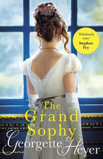 The Grand Sophy : New Cover Edition - Georgette Heyer
