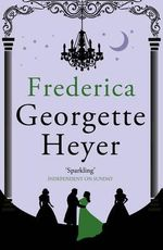 Frederica : New Cover Edition - Georgette Heyer