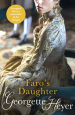 Faro's Daughter : New Cover Edition - Georgette Heyer