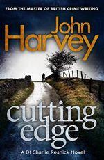 Cutting Edge : Resnick Series : Book 3 - John Harvey