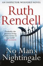 No Man's Nightingale : A Wexford Case : Book 24 - Ruth Rendell