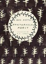 Northanger Abbey : Vintage Classics Austen Series - Jane Austen