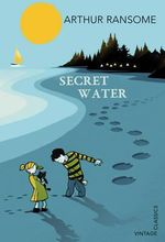 Secret Water - Arthur Ransome