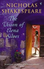The Vision of Elena Silves - Nicholas Shakespeare