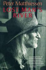 Lost Man's River - Peter Matthiessen
