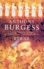 Byrne - Anthony Burgess