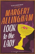 Look to the Lady - Margery Allingham