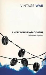 Very Long Engagement : Vintage War - Sebastien Japrisot
