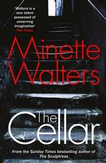 The Cellar - Minette Walters
