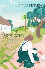 The Forgotten Smile - Margaret Kennedy
