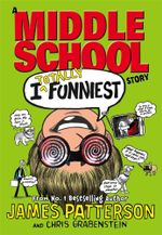 I Totally Funniest : I Funny Series : Book 3 - James Patterson