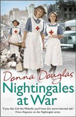 Nightingales at War : Nightingales - Donna Douglas