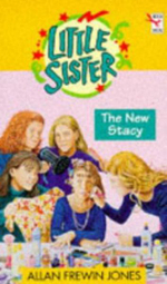 New Stacy : Little Sister S. - Allan Frewin Jones