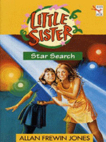 Star Search : Little Sister S. - Allan Frewin Jones