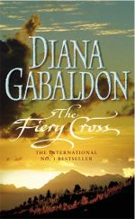 The Fiery Cross  : Outlander Series : Volume 5 - Diana Gabaldon