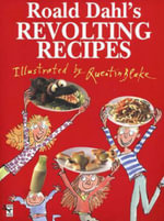 Revolting Recipes : Red Fox Picture Book - Roald Dahl