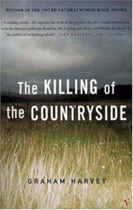 The Killing of the Countryside - Graham Harvey