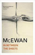 In Between The Sheets - Ian McEwan