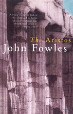 The Aristos - John Fowles