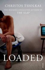 Loaded : TV Tie-in - Christos Tsiolkas