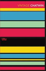 Utz : Vintage Classics - Bruce Chatwin