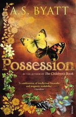 Possession : A Romance - A. S. Byatt