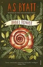Babel Tower - A. S. Byatt