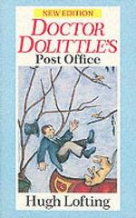 Doctor Dolittle's Post Office : Red Fox Older Fiction Ser. - Hugh Lofting