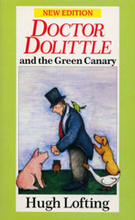 Doctor Dolittle and the Green Canary - Hugh Lofting