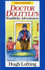 Doctor Dolittle's Puddleby Adventure : Red Fox Older Fiction Ser. - Hugh Lofting
