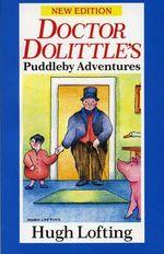 Doctor Dolittle's Puddleby Adventure : Red Fox Older Fiction Ser. - Hugh Lofting