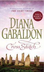 Cross Stitch : Outlander Series : Volume 1 - Diana Gabaldon