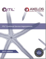 ITIL Continual Service Improvement : Best Management Practices - Stationery Office