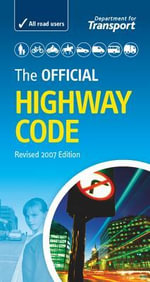 The Official Highway Code - Drivin for the Department for Transport