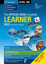 The Official DSA Complete Learner Driver Pack 2013 - Driving Standards Agency
