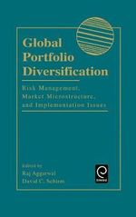 Global Portfolio Diversification : Risk Management, Market Microstructure, and Implementation Issues