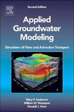 Applied Groundwater Modeling : Simulation of Flow and Advective Transport - William W. Woessner