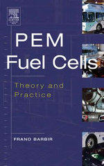PEM Fuel Cells : Theory and Practice - Frano Barbir