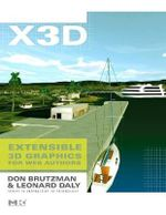 X3D: Extensible 3D Graphics for Web Authors v.1 : Extensible 3D Graphics for Web Authors - Don Brutzman
