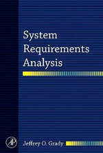System Requirements Analysis - Jeffrey O. Grady
