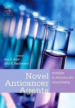 Novel Anticancer Agents : Strategies for Discovery and Clinical Testing