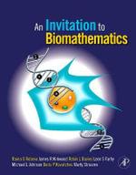 An Invitation to Biomathematics - Raina Stefanova Robeva
