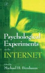 Psychological Experiments on the Internet : 3rd International Conference : Selected Papers III