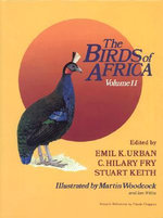 The Birds of Africa : Game Birds to Pigeons Volume II
