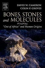 Bones, Stones and Molecules :