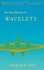 An Introduction to Wavelets - Charles K. Chui