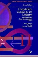 Computability, Complexity and Languages : Fundamentals of Theoretical Computer Science - Martin Davis