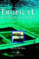 Tropical Mariculture : Proceedings of the International Symposium on Nitr...