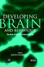 Developing Brain Behaviour : The Role of Lipids in Infant Formula