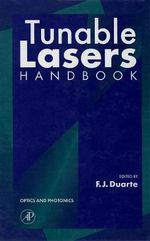 Tunable Lasers Handbook : Optics and Photonics